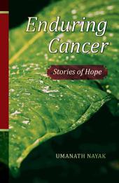 Enduring Cancer