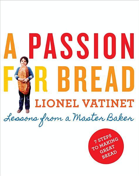 Download A Passion for Bread Book