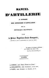 Manuel d'Artillerie: à l'usage des officiers d'artillerie de la république Helvetique