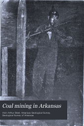 Coal Mining in Arkansas: Volume 1