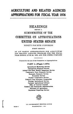 Agriculture and Related Agencies Appropriations for Fiscal Year 1976 PDF