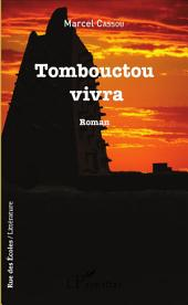 Tombouctou vivra: Roman
