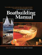 Boatbuilding Manual, Fifth Edition: Edition 5