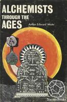 Alchemists Through the Ages PDF