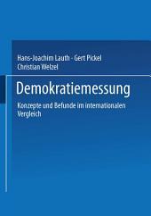 Demokratiemessung: Konzepte und Befunde im internationalen Vergleich