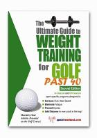 The Ultimate Guide to Weight Training for Golf Past 40 PDF