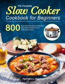 The Complete Slow Cooker Cookbook for Beginners PDF