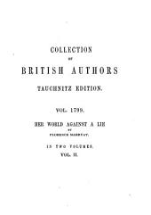 Her World Against a Lie: A Romance, Volume 2