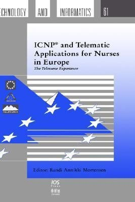 ICNP and Telematic Applications for Nurses in Europe
