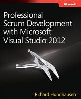 Professional Scrum Development with Microsoft Visual Studio 2012 PDF