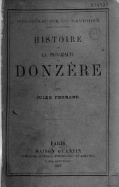 Bibliographie du Dauphiné: histoire de la principauté de Donzère