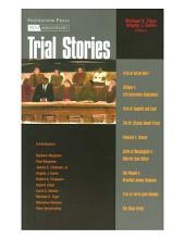 Trial Stories