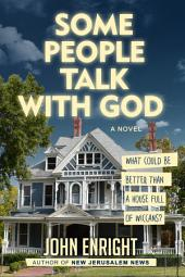Some People Talk with God: A Novel