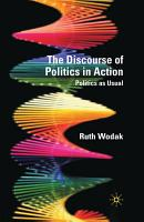 The Discourse of Politics in Action PDF