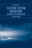 Electric System Operations: Evolving to the Modern Grid, Second Edition