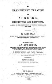 An elementary treatise on algebra, theoretical and practical ...