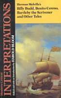 Herman Melville s Billy Budd  Benito Cereno  Bartleby the Scrivener  and Other Tales PDF