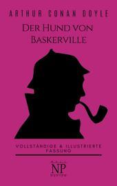 Sherlock Holmes und der Hund von Baskerville: Vollständige & Illustrierte Fassung, Ausgabe 2
