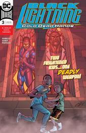Black Lightning: Cold Dead Hands (2017-) #3