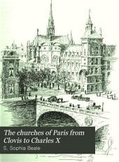The Churches of Paris from Clovis to Charles X
