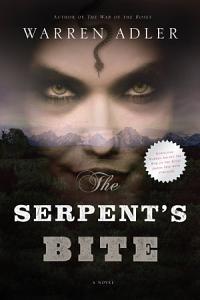The Serpent s Bite Book