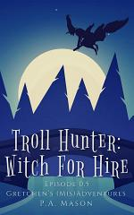 Troll Hunter: Witch for Hire