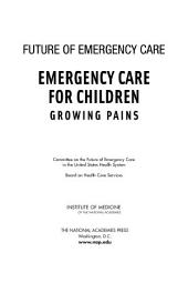 Emergency Care for Children: Growing Pains