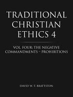 Traditional Christian Ethics 4