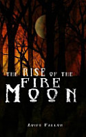 The Rise of the Fire Moon PDF