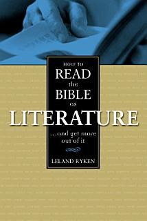 How to Read the Bible as Literature Book