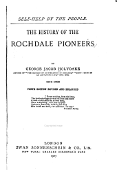 The history of the Rochdale pioneers, 1844-1892