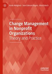 Change Management in Nonprofit Organizations PDF