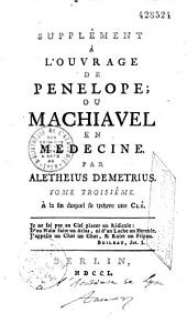 Ouvrage de Pénélope; ou Machiavel en médecine