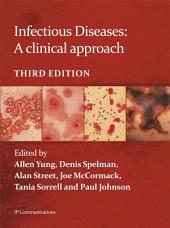 Infectious Diseases: A Clinical Approach: 3rd edition
