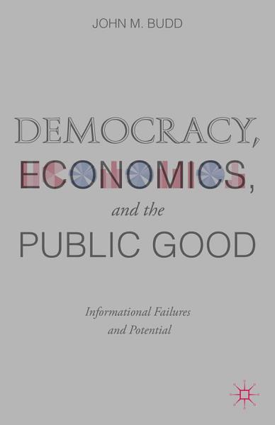 Democracy, Economics, and the Public Good