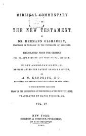 Biblical Commentary on the New Testament: Translated from the German for Clark's Foreign and Theological Library, Volume 4