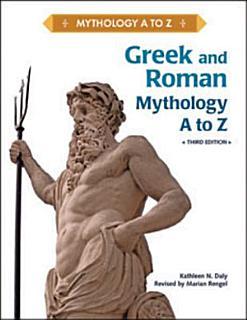 Greek and Roman Mythology  A to Z Book