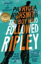 The Boy Who Followed Ripley Book PDF