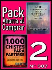 Pack Ahorra al Comprar 2 (Nº 087): 1000 Chistes para partirse & Los 10 Mandamientos de la Prosperidad de Steve Pavlina