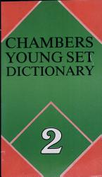 Chambers Young Set Dictionary 2 PDF