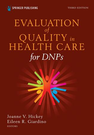 Evaluation of Quality in Health Care for DNPs  Third Edition PDF