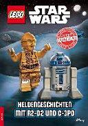 LEGO   STAR WARS TM   Heldengeschichten mit R2 D2 und C 3PO PDF