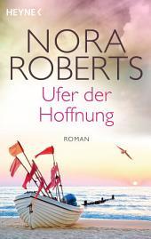 Ufer der Hoffnung: Roman