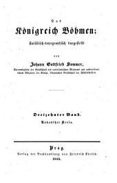 Das Königreich Böhmen: statistisch-topographisch dargestellt. Rakonitzer Kreis, Band 13