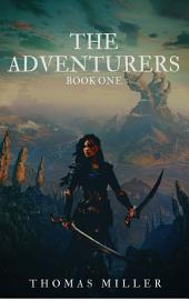 The Adventurers: Book One