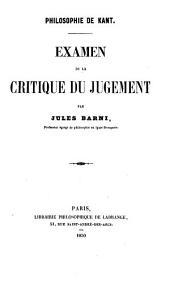 Philosophie de Kant. Examen de la Critique du jugement