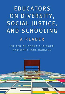 Educators on Diversity  Social Justice  and Schooling PDF