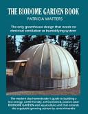 The Biodome Garden Book