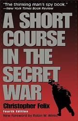 A Short Course In The Secret War Book PDF