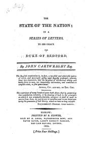 The State of the Nation; in a Series of Letters to His Grace the Duke of Bedford